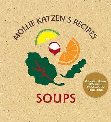 Mollie Katzen Recipes By Katzen, Mollie